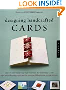 Designing Handcrafted Cards: Step-by-Step Techniques for Crafting 60 Beautiful Cards