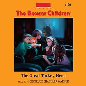 The Great Turkey Heist | [Gertrude Chandler Warner]
