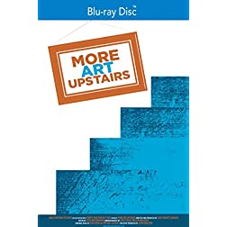 More Art Upstairs [Blu-ray]