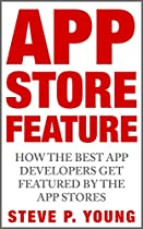 App Store Feature: How The Best App Developers Get Featured