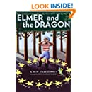 Elmer and the Dragon (My Father's Dragon)