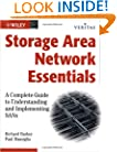 Storage Area Network Essentials: A Complete Guide to Understanding and Implementing SANs (Veritas)