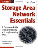 img - for Storage Area Network Essentials: A Complete Guide to Understanding and Implementing SANs (Veritas) book / textbook / text book