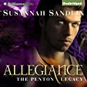Allegiance: The Penton Legacy, Book 4 Audiobook by Susannah Sandlin Narrated by Amy McFadden