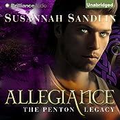 Allegiance: The Penton Legacy, Book 4 | Susannah Sandlin