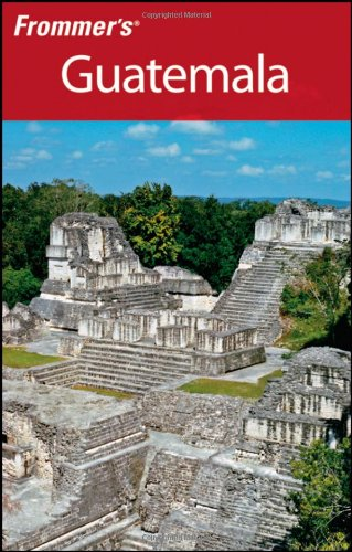 Frommer's Guatemala, 2nd ed.