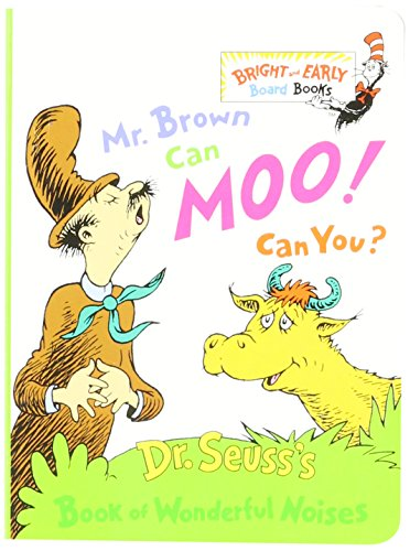 Mr. Brown Can Moo! Can You? : Dr. Seuss's Book of Wonderful Noises (Bright and Early Board Books) (Dr Seuss Mr Brown Can Moo compare prices)