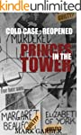 The Princes in the Tower : Cold Case...