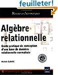 Alg�bre relationnelle - Guide pratiqu...