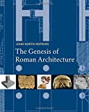 img - for The Genesis of Roman Architecture book / textbook / text book
