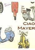 Ciao Mayer