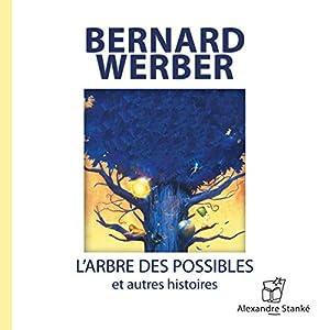 L'arbre des possibles et autres histoires Audiobook