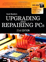 Upgrading and Repairing PCs, 21st Edition Front Cover