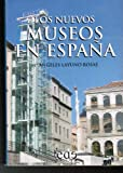 img - for LOS NUEVOS MUSEOS EN ESPA A book / textbook / text book