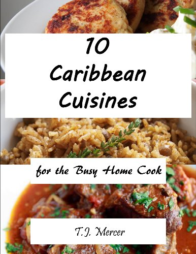 Caribbean Recipes for the Busy Home Cook