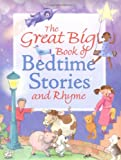 img - for The Great Big Book of Bedtime Stories and Rhyme book / textbook / text book