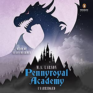 Pennyroyal Academy Audiobook
