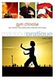 Gym chinoise : Exercices