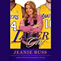 Laker Girl (       UNABRIDGED) by Jeanie Buss Narrated by Jeanie Buss