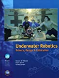 img - for Underwater Robotics: Science, Design & Fabrication book / textbook / text book
