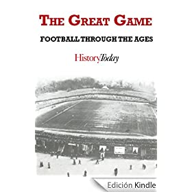 The Great Game: Football Through The Ages