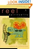 Reel Spirituality: Theology and Film in Dialogue (Engaging Culture)