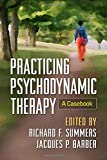 img - for Practicing Psychodynamic Therapy: A Casebook book / textbook / text book