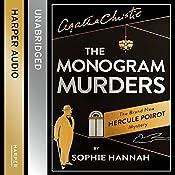 The Monogram Murders: The New Hercule Poirot Mystery | [Sophie Hannah]