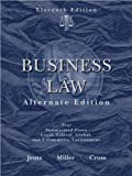 img - for G. A. Jentz's, R. L. Miller's, F. B. Cross's 11th(eleventh) edition (Business Law, Alternate Edition (Hardcover))(2008) book / textbook / text book