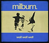Milburn Well Well Well