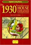 The 1930s House Explained (England's...