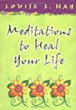 Meditations-to-Heal-Your-Life-Hay-House-Lifestyles