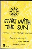 Start with the Sun: Studies in the Whitman Tradition