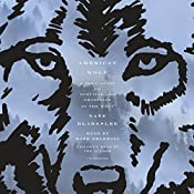 American Wolf: A True Story of Survival and Obsession in the West | [Nate Blakeslee]