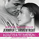 Forever with You Audiobook by Jennifer L. Armentrout Narrated by Sophie Eastlake