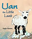Sandra Klaassen Uan the Little Lamb (Picture Kelpies)