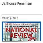 Jailhouse Feminism   Mary Eberstadt