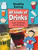 All Kinds of Drinks (Healthy Eating)