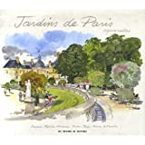 img - for Jardins De Paris Aquarelles book / textbook / text book