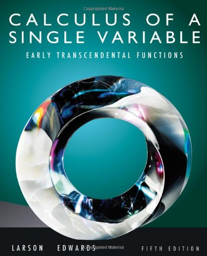 Calculus of a Single Variable: Early Transcendental...