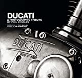Ducati A Photographic Tribute