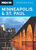Moon Minneapolis and St. Paul (Moon Handbooks)