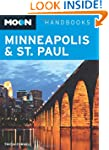 Minneapolis and St. Paul (Moon Handbo...