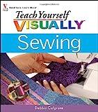 Teach Yourself VISUALLY Sewing (Teach Yourself Visually)