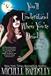 You'll Understand When You're Dead (B...