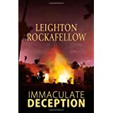 Immaculate Deception ~ Leighton Rockafellow