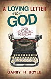 img - for A Loving Letter from God: Your Patriarchal Blessing book / textbook / text book