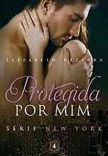 Protegida por mim (New York Livro 4)