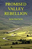 img - for Promised Valley Rebellion book / textbook / text book