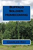 img - for Buffalo Soldier: Homecoming book / textbook / text book